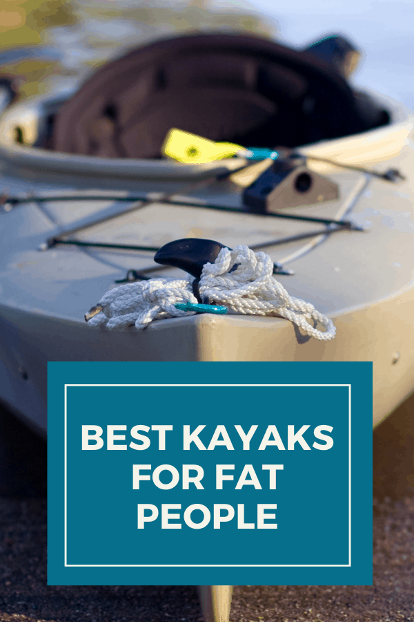 Best Kayaks For Fat People