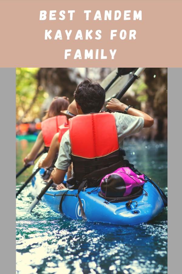 best tandem kayak for family